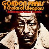 A Choice of Weapons - Autobiographical Stories by Gordon Parks