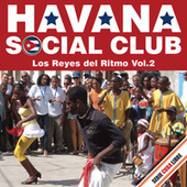 Serie Cuba Libre: Havana Social Club - Los Reyes del Ritmo, Vol. 2 von Havana Social Club