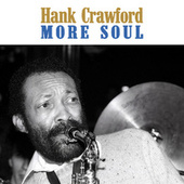 More Soul (Remastered) de Hank Crawford