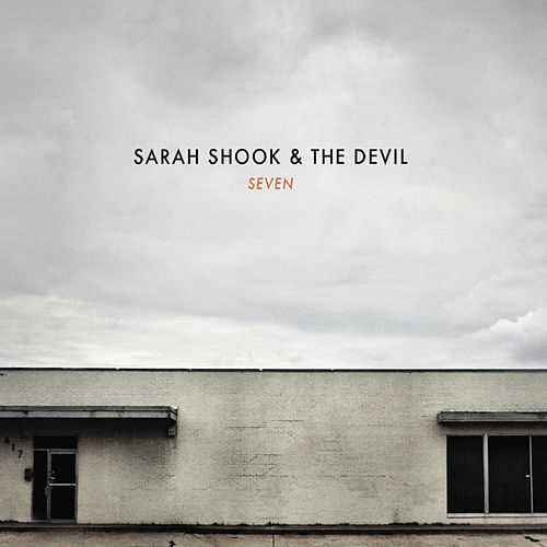 Seven by Sarah Shook