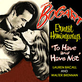 To Have And Have Not de Hoagy Carmichael