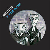 Put The Cat Out by Grooveyard