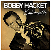 Embraceable You by Bobby Hackett