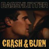Crash & Burn by Basshunter