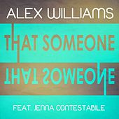 That Someone (feat. Jenna Contestabile) by Alex Williams