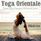 Yoga Orientale: From the Creator of Secret Love by Nicos