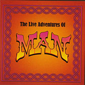 The Live Adventures Of Man by Man