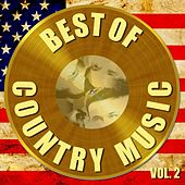 Best of Country Music Vol. 2 by Various Artists