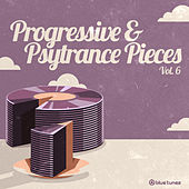 Progressive & Psy Trance Pieces, Vol. 6 de Various Artists