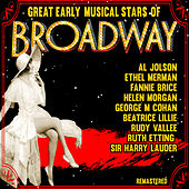 Great Early Musical Stars On Broadway (Remastered) by Various Artists