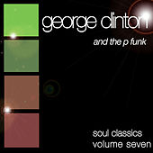 Soul Classics-George Clinton-Vol. 7 de George Clinton