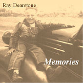 Memories by Ray Dearstone