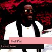 Come Alive de Half Pint