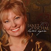 Home Again by Janet Paschal