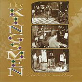 The Old Time Way by Kingsmen