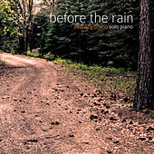 Before the Rain by Zachary Bruno