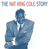 The Nat King Cole Story von Nat King Cole