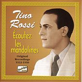 Ecoutez Les Mandolines (1933-50) by Tino Rossi