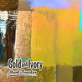 Gold and Ivory by Mark Bracken