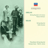 Sibelius: String Quartet in D minor; Delius: String Quartet; Cello Sonata by Fitzwilliam Quartet