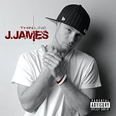 J. James Thin Line by Jesse Mader