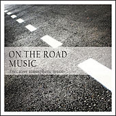 On the Road Music (Evocative Atmospheric Music) by Various Artists