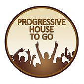 Progressive House to Go von Various Artists