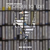 Optimo Presents In Order To Edit de Various Artists