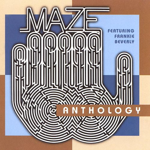 Anthology by Maze Featuring Frankie Beverly