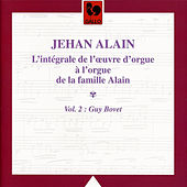 L'oeuvre d'orgue de Jehan Alain, Vol. 2 by Guy Bovet