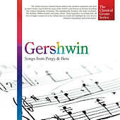 The Classical Greats Series, Vol.26: Gershwin - Songs from Porgy & Bess by Global Journey