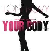 Your Body 2011 by Tom Novy