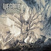 Tracing Back Roots von We Came As Romans