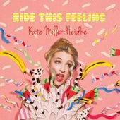 Ride This Feeling von Kate Miller-Heidke