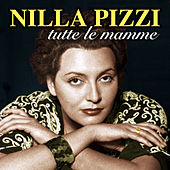 Tutte le mamme by Nilla Pizzi