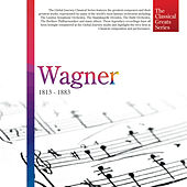 The Classical Greats Series, Vol.49: Wagner by Global Journey