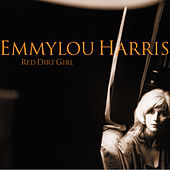 Red Dirt Girl von Emmylou Harris