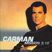 Mission 3:16 by Carman