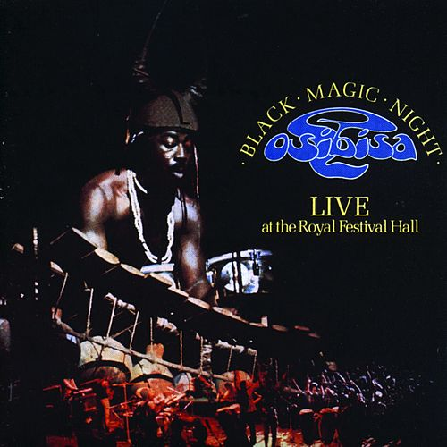 Black Magic Night: Live At the Royal Festival Hall by Osibisa
