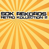 SDK Rekords Retro Kollection 2 - EP by Various Artists