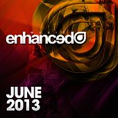 Enhanced Music: June 2013 - EP by Various Artists