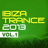 Ibiza Trance 2013 Vol.1 - EP by Various Artists
