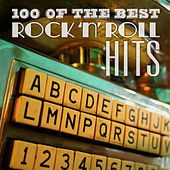 100 of the Best Rock 'N' Roll Hits de Various Artists