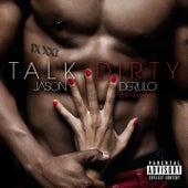 Talk Dirty (feat. 2 Chainz) by Jason Derulo