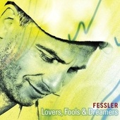 Lovers, Fools & Dreamers by Peter Fessler