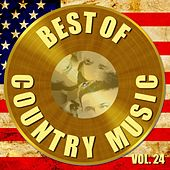Best of Country Music Vol. 24 by Various Artists