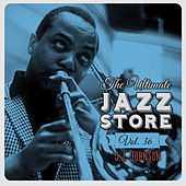 The Ultimate Jazz Store, Vol. 36 by J.J. Johnson