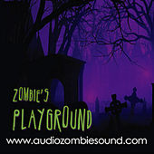 The Zombie's Playground - Haunted Scary Instrumentals by Audio Zombie