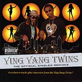 The Official Singles Remixes von Ying Yang Twins