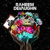 A Place Called Love Land von Raheem DeVaughn